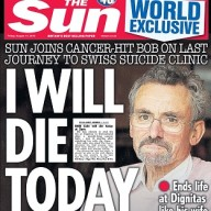 The front page of The Sun telling the story of Bob Cole, 68, who will commit suicide at the Dignitas euthanasia clinic in Switzerland.
