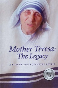 Mother Teresa The Legacy